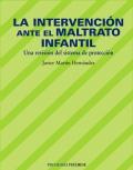 La intervención ante el maltrato infantil. Una revisión del sistema de ocupación.