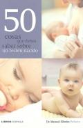 50 cosas que debes saber sobre un recién nacido.