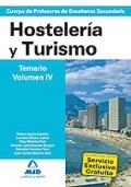 Hostelería y Turismo. Temario. Volumen IV. Cuerpo de Profesores de Enseñanza Secundaria.