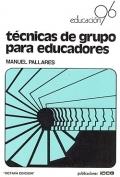 Técnicas de grupo para educadores.