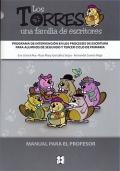 Los Torres, una familia de escritores. Programa de intervención en los procesos de escritura para alumnos de segundo y tercer ciclo de primaria. ( Manual para el profesor )