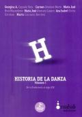 Historia de la danza. Volumen I. De la Prehistoria al siglo XIX