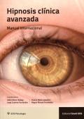 Hipnosis clínica avanzada. Manual internacional