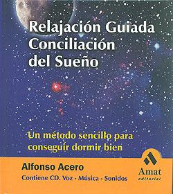Relajaci n guiada conciliaci n del sue o un m todo sencillo para cons - Relajacion para dormir bien ...