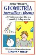Geometría para niños y jóvenes. Actividades superdivertidas para el aprendizaje de la geometría.