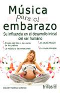 Música para el embarazo. Su influencia en el desarrollo inicial del ser humano