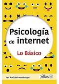 Psicología de internet. Lo básico