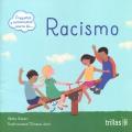 Preguntas y sentimientos acerca de... Racismo