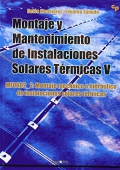 Montaje y mantenimiento de instalaciones solares térmicas V. MF0602_2 montaje mecánico e hidráulico de instalaciones solares térmicas