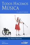 Todos hacemos Música. Un camino de inclusión