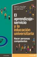 El aprendizaje-servicio y la educación universitaria. Hacer personas competentes