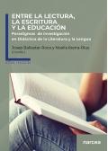 Entre la lectura, la escritura y la educación. Paradigmas de investigación en didáctica de la literatura y la lengua