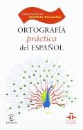 Ortografía práctica del español.