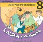 Laura y compañía-Mejor hablar que pelearse 8