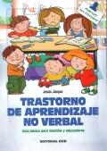 Trastorno de aprendizaje no verbal. Guia básica para familias y educadores