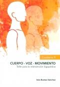 Cuerpo - voz - movimiento. Taller para la intervención logopédica. Cuaderno 1