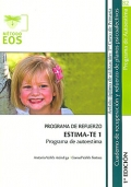 ESTIMA-TE 1. Programa de autoestima. Programa de refuerzo. Cuaderno de recuperación y refuerzo de planos psicoafectivos. 1º de Primaria.