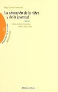La educacion de la niñez y de la juventud. Textos Fray Martin Sarmiento.