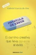 Matrícula de error. El camino creativo que lleva del error al éxito.