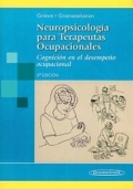 Neuropsicología para Terapeutas Ocupacionales. Cognición en el desempeño ocupacional.