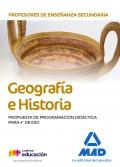 Geografía e Historia. Propuesta de Programación Didáctica para 4 de ESO. Cuerpo de Profesores de Enseñanza Secundaria.