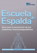 Escuela de espalda Guía para la prevención de trastornos musculo esqueléticos
