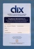 DIX. Cuaderno del alumno. 1 y 2 Educación Primaria