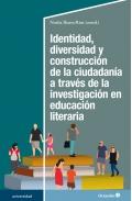 Identidad, diversidad y construcción de la ciudadanía a través de la investigación en educación literaria