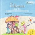 El talismán de luna. Cuento para abordar el trauma, el duelo y la resiliencia en la infancia