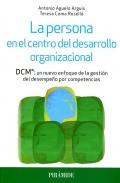 La persona en el centro del desarrollo organizacional