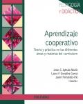 Aprendizaje cooperativo Teoría y práctica en las diferentes áreas y materias del curriculum