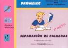 Separación de palabras. Promelec. Programa para la mejora de la lectura y la escritura.
