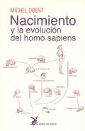 Nacimiento y la evolución del homo sapiens.