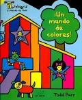 ¡Un mundo de colores! El mundo de Todd