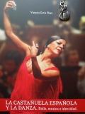 La castañuela española y la danza. Baile, música e identidad