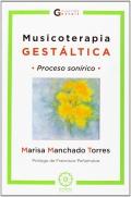 Musicoterapia gestáltica. Proceso sonírico.