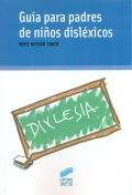 Guía para padres de niños disléxicos.