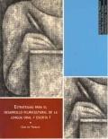 Estrategias para el desarrollo pluricultural de la lengua oral y escrita