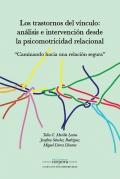 Los trastornos del vínculo: análisis e intervención desde la psicomotricidad relacional