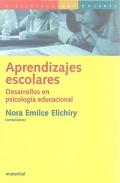 Aprendizajes escolares. Desarrollos en psicología educacional.