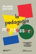 La pedagogía Montessori. Una introducción al método que revolucionó la enseñanza