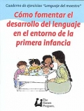 Paquete de Cuadernos de ejercicios Lenguaje del maestro. Cómo fomentar el desarrollo del lenguaje. Alfabetización. Interaccion entre niños.