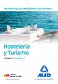 Hostelería y Turismo. Temario. Volumen 1. Cuerpo de Profesores de Enseñanza Secundaria.