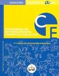 Cuadernos de entrenamiento cognitivo creativo. 1º curso de educación primaria.