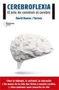 Cerebroflexia. El arte de construir el cerebro