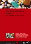 Ciencia en la primera infancia. 49 + 1 propuestas de libre elección
