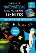 Juegos de matemáticas para pequeños genios. 7-8 años