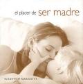 El placer de ser madre