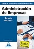 Administración de empresas. Temario volumen I. Profesores de enseñanza secundaria.