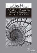 El Modelo de Educación Relacional Fontán. De la práctica a la teoría